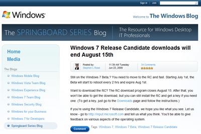 Windows7 RC版のダウンロードができるのは8月15日まで。